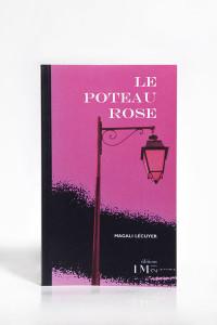Le Poteau Rose Recto